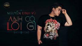 Lời bài hát anh có lỗi gì - Nguyễn Đình Vũ (Lyrics & Video)   Công ty thiết kế web chuyên nghiệp nhất hiện nay   Scoop.it