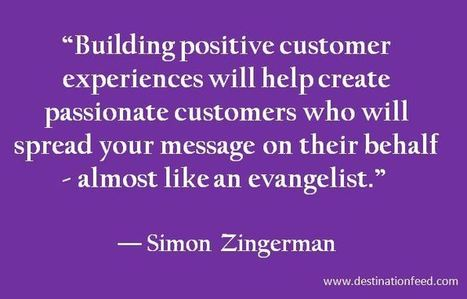 Quote for the Day: Build passionate customers | Enrich | Scoop.it