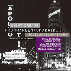 "Miguel Ángel Chastang, ""From Harlem to Madrid Vol. 5 (Night dreams)"" 
