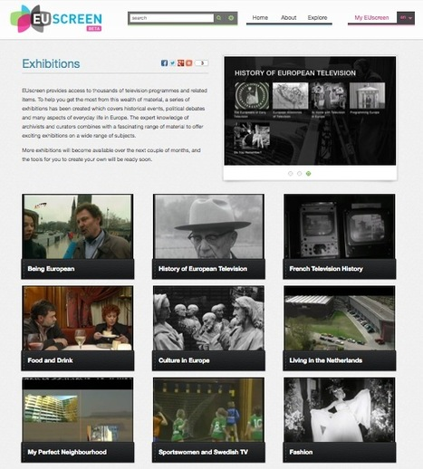 A Curated Collection of European Historical TV Programmes: EUscreen Exhibitions | Edutechification | Scoop.it