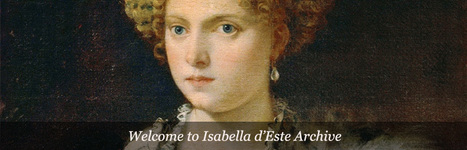 IDEA : Isabella d'Este Archive | Généal'italie | Scoop.it