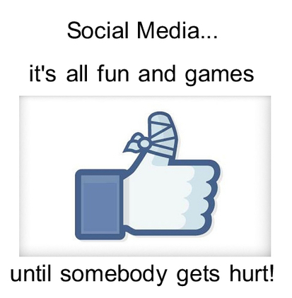 Social Media...it's all fun and games until somebody gets hurt! | CLOVER ENTERPRISES ''THE ENTERTAINMENT OF CHOICE'' | Scoop.it
