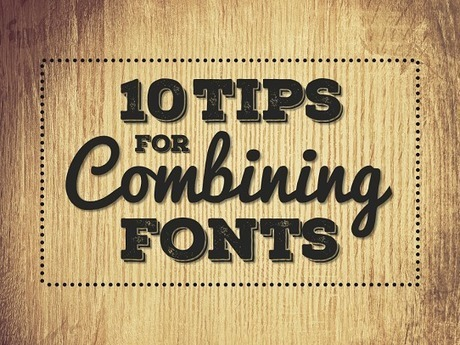 10 Tips For Combining Fonts | Educatief Internet | Scoop.it
