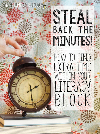 Steal Back the Minutes! Finding Extra Time in Your Literacy Block | LA 4 K12 | Scoop.it