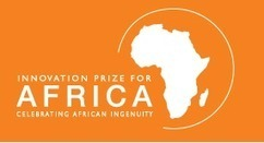Finalists for Innovation Prize for Africa announced | eHealth News Africa | Afrika Inspired | Scoop.it