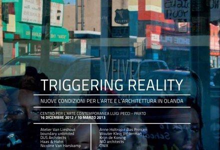 Centro per l'Arte Contemporanea Pecci | Triggering Reality. Nuove condizioni per l'arte e l'architettura in Olanda | ArteDigital | Scoop.it