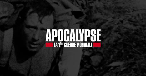 Apocalypse, la 1ère Guerre mondiale - France 2 | Le centenaire de la Première Guerre Mondiale dans le Tarn | Scoop.it