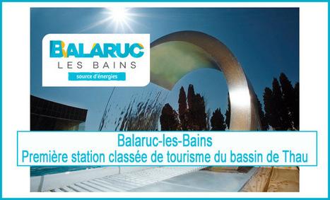 BALARUC les BAINS - Première station classée de tourisme du ... - Hérault-Tribune | Suivi de la demande et des marchés du tourisme | Scoop.it