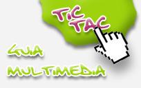 Tic-Tac: Tiempo para educar a través de las Nuevas Tecnologías, guía multimedia | Aprendizaje Táctil | Scoop.it