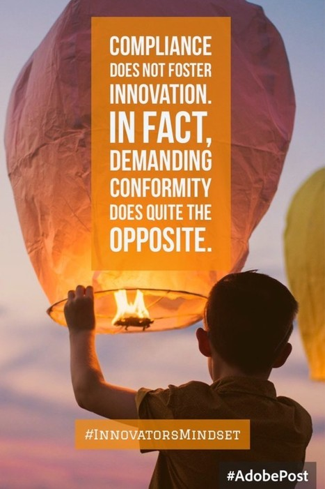 Compliance does not foster innovation. | Education and Tech Tools | Scoop.it