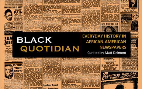 Black Quotidian: Black Quotidian | Into the Driver's Seat | Scoop.it