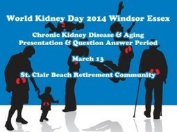 World Kidney Day 2014 Presentation at St.Clair Beach Retirement ... | World Kidney Day - Celebrations | Scoop.it