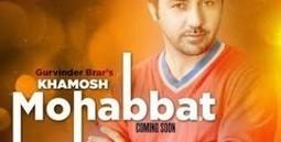 Khamosh Mohabbat Lyrics Gurvinder Brar Song - LyricsMp3Songs.com | LyricsMp3Songs.com | Scoop.it