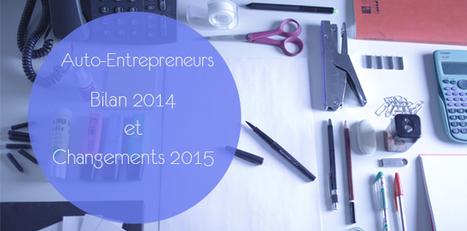 Auto-Entrepreneurs : nouveautés du régime en 2015 | UnionWeb | Scoop.it
