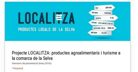 Projecte LOCALITZA: productes agroalimentaris i turisme a la comarca de la Selva | Comarca La Selva hibridbrainstorming | Scoop.it