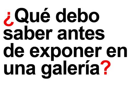 ¿Qué debo saber antes de exponer en una galería? | Magenta - Espacio cultural 2.0 | Scoop.it