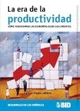 La Era de la Productividad (BID) | Analisis de la Productividad del Mercadeo | Scoop.it