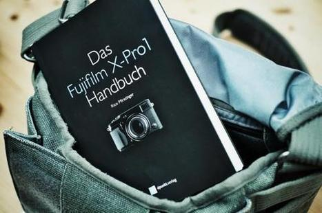 """The Fujifilm x-pro 1 Manual"" by Rico Pfirstinger 
