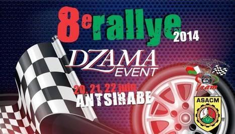 8è Rallye Dzama Event 2014 à Antsirabe - DwizerNews | Tourisme, voyage, séjour, vacances | Scoop.it