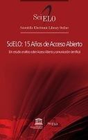 SciELO – 15 Años de Acceso Abierto: un estudio analítico sobre Acceso Abierto y comunicación científica | +Información | Scoop.it