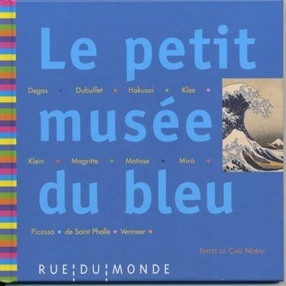 Quand l'art rend hommage au bleu, la poésie le sublime   Arts et FLE   Scoop.it