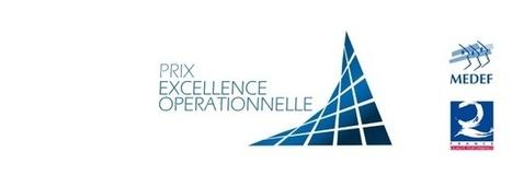 Une première: le MEDEF et France Qualité lancent le «Prix Excellence Opérationnelle» - Xavier Quérat-Hément | Customer Experience, Satisfaction et Fidélité client | Scoop.it