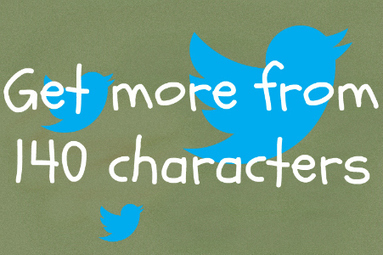 7 Ways To Get More From 140 Characters On Twitter | Marketing and Digital Media | Scoop.it