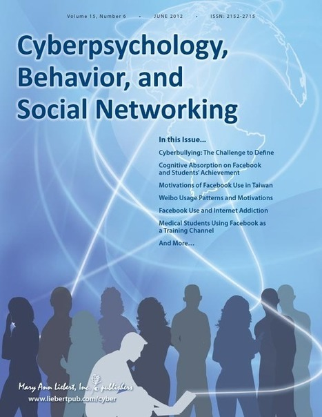Volume 15, Issue 6 | Cyberpsychology, Behavior, and Social Networking | Table of Contents | Psychology Professionals | Scoop.it