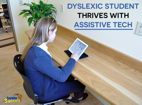 Assistive Tech Leads This Dyslexic Student to Success | learning differences | Scoop.it
