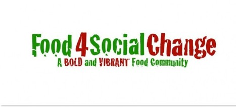 Food 4 Social Change - A Hub for Food & Social Change | soul rebels | Scoop.it