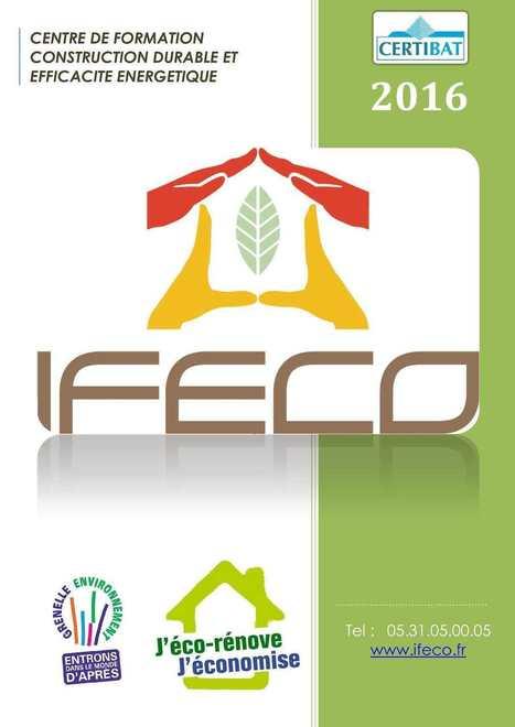 Nos formationsIFECO 2016 | IFECO : Formations construction durable & efficacité énergétique | Scoop.it