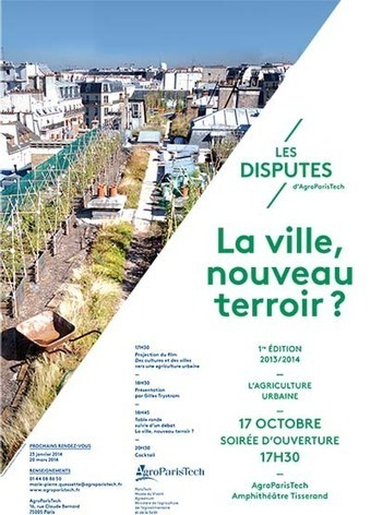Les Disputes : soirée d'ouverture - AgroParisTech | Agriculture urbaine, architecture et urbanisme durable | Scoop.it