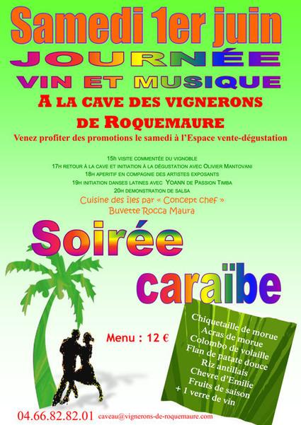 Soirée CaraÏbes à la cave des Vignerons de Roquemaure | Tourisme du vin | Scoop.it