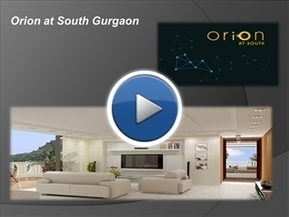 Orion at South Gurgaon   Propertyingurgaon   Scoop.it