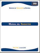 ONU. Manual del Traductor | Traducción | Scoop.it