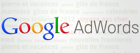 10 conseils pour booster vos campagnes adwords | Tourisme et marketing digital | Scoop.it