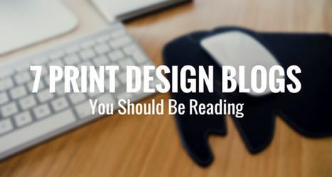 7 Print Design Blogs You Should Be Reading - Design Roast | Public Relations & Social Media Insight | Scoop.it