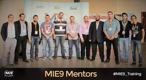 MIE9 Mentors | MIE9 Training - Held at ITI, Smart Village Giza during April 2014. | Scoop.it