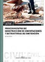 PROCEDIMIENTOS DE CONSTRUCCIÓN DE CIMENTACIONES Y ESTRUCTURAS DE CONTENCIÓN | Víctor Yepes Piqueras | Scoop.it
