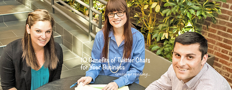 10 Benefits of Twitter Chats for Your Business - Advanced Social Media Marketing for Companies | Social Media for Business | Scoop.it