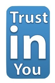 Gaining Trust with Your LinkedIn Network « | Social Selling | Scoop.it