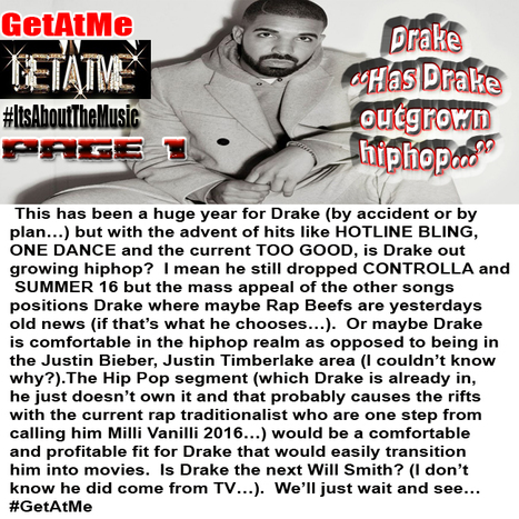 GetAtMe Page 1 Has Drake outgrown HipHop?... #ItsAboutTheMusic | GetAtMe | Scoop.it