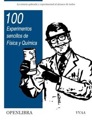 100 experimentos sencillos de Física y Química   FreeLibros   Física y Química   Scoop.it