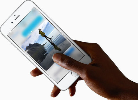 Why 3D Touch Might Make You Switch to an iPhone | Educational technology , Erate, Broadband and Connectivity | Scoop.it