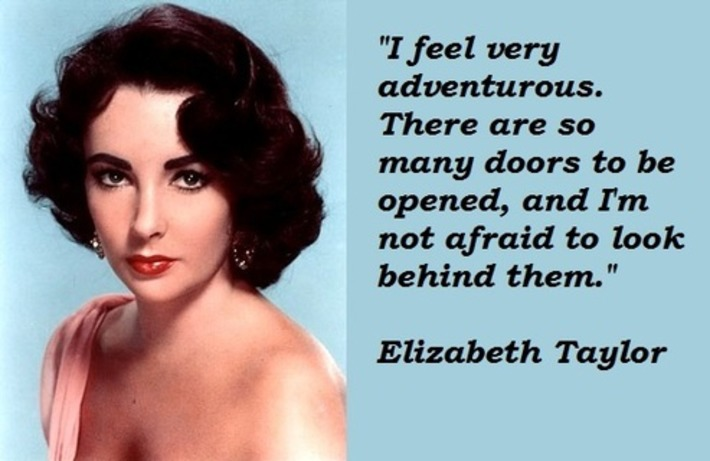 Liz Taylor: Words To Live By | Walking On Sunshine | Scoop.it