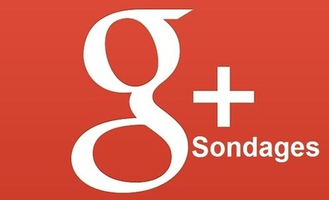 Google+ Sondages est maintenant disponible - #Arobasenet | ALL OF GOOGLE PLUS WITH PHILIPPE TREBAUL ON SCOOP.IT | Scoop.it