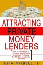 Attracting Private Money Lenders | How To Market Online | Scoop.it
