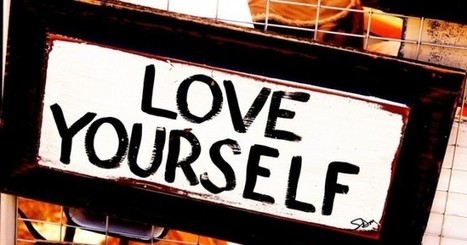 3 Easy Steps Toward Loving Yourself | Tools for life | Scoop.it