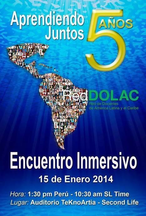 Encuentro Inmersivo por el 5° Aniversario de RedDOLAC | Mundos Virtuales, Educacion Conectada y Aprendizaje de Lenguas | Scoop.it