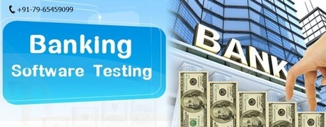 Software Testing: Know the Nuances of Banking Software Testing Services | kiwiqa | Scoop.it